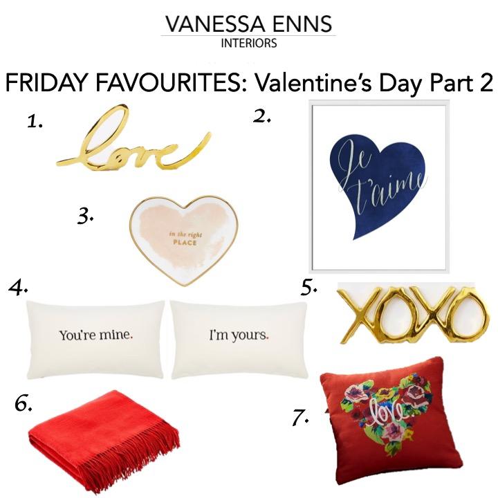 Vanessa Enns Interiors Friday Favourites Valentine's Day Pt 2